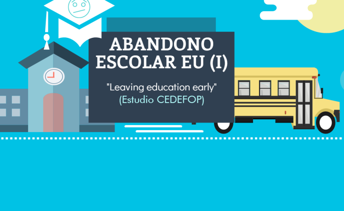 El abandono de los estudios en Europa. CEDEFOP(vol.1)